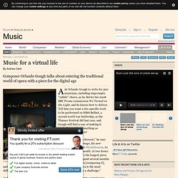 Music for a virtual life