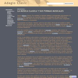LA MUSICA CLASICA Y SUS FORMAS MUSICALES - Adagio Clasic
