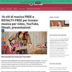Musica per video FREE e ROYALTY-FREE: 16 risorse online