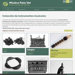 Música para Ver - Instrumentos del mundo