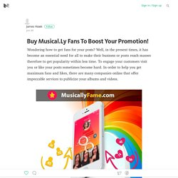 Buy Musical.Ly Fans To Boost Your Promotion!