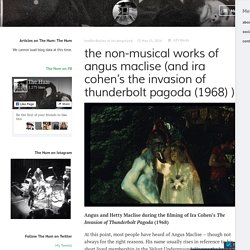 the non-musical works of angus maclise (and ira cohen's the invasion of thunderbolt pagoda (1968) ) – The Hum Blog