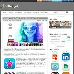 Top iPad Apps for Making Musical Slideshows and Videos