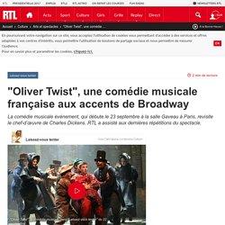 """""""Oliver Twist"""", une comédie musicale française aux accents de Broadway"""