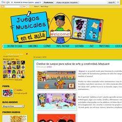 Juegos Musicales: Cientos de juegos para niños de arte y creatividad: Maguaré
