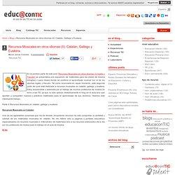 Recursos Musicales en otros idiomas (II): Catalán, Gallego y Euskera.