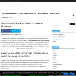 Top Musicas Eletronicas Mais Tocadas no Momento - Musicas TV.com