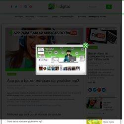 App para baixar músicas do youtube mp3 - fcdigital