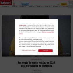 Les coups de cœurs musicaux2020 des journalistes de Marianne