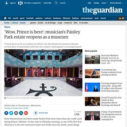 'Wow, Prince is here': musician's Paisley Park estate reopens as a museum