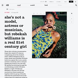 she's not a model, actress or musician, but rebekah williams is a real 21st century girl