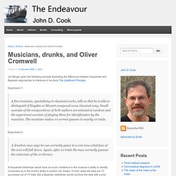 Musicians, drunks, and Oliver Cromwell