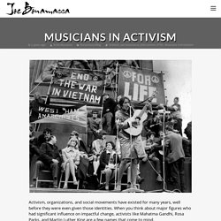 Musicians Who Are Making Their Voices Heard Through Activism