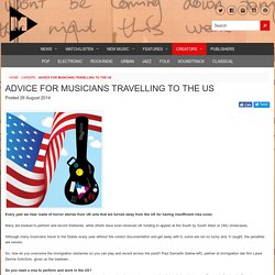 Advice for musicians travelling to the US - M Magazine
