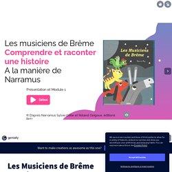 Les Musiciens de Brême manière Narramus par mhdous sur Genially