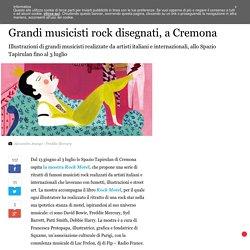 Grandi musicisti rock disegnati, a Cremona