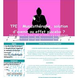Interview d'une musicothérapeute - TPE : Musicothérapie, solution d'avenir ou effet placebo ?