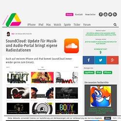 SoundCloud: Update für Musikdienst bringt Radiostationen