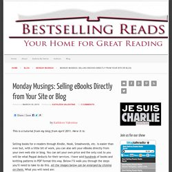 Monday Musings: Selling eBooks Directly from Your Site or Blog - Best Selling Reads