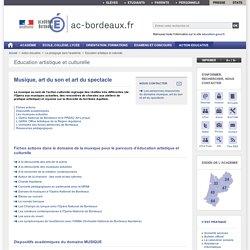 Musique, art du son et art du spectacle - ac-bordeaux.fr