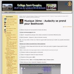 Musique 3ème : Audacity se prend pour Beethoven