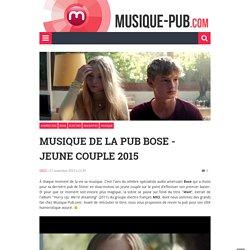 Musique de la pub Bose – jeune couple 2015