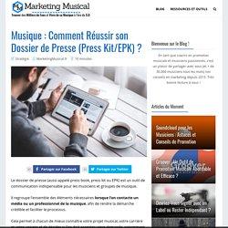 Musique : Comment Réussir son Dossier de Presse (Press Kit/EPK) ?
