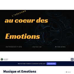 Musique et Emotions by zelie leclerc on Genially