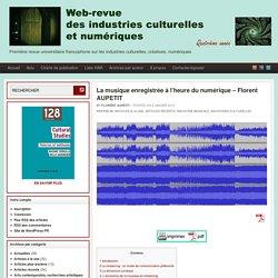 La musique enregistrée à l'heure du numérique - Florent AUPETIT
