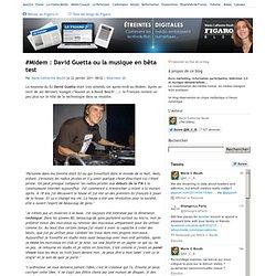 #Midem : David Guetta ou la musique en bêta test