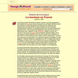La musique en France jusqu'en 1900