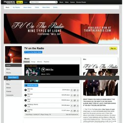 TV on the Radio sur MySpace Music - Ecoute gratuite de MP3, Photos et clips vidéos