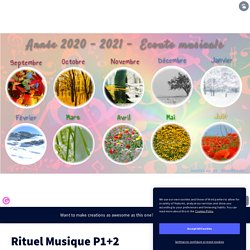 Rituel Musique P1+2 by Nathalie on Genially