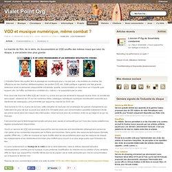 VOD et musique numérique, même combat ? - Vialet's blog