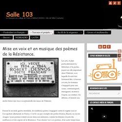 Mise en voix et en musique des poèmes de la Résistance. – Salle 103