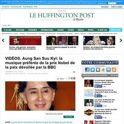 VIDÉOS. Aung San Suu Kyi: la musique préférée de la prix Nobel de la paix dévoilée par la BBC