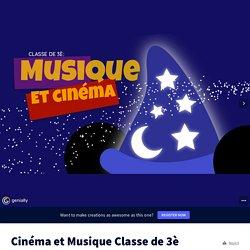 Cinéma et Musique Classe de 3è by prof2zik on Genially