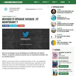 Musique et réseaux sociaux : et maintenant ?