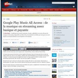 Google Play Music All Access : de la musique en streaming assez basique et payante