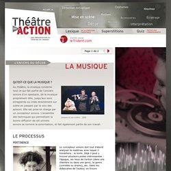 La musique - Théâtre en action - Une présentation du Théâtre du Trident