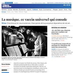 Virus: La musique, ce vaccin universel qui console - News Culture: Musique