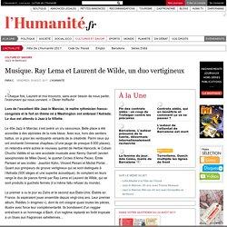 Musique. Ray Lema et Laurent de Wilde, un duo vertigineux