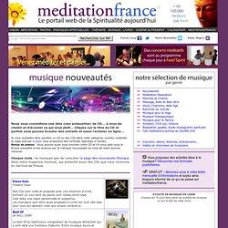Les musiques du monde, m?ditatives, new age, bien-?tre...