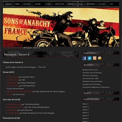 Musiques : Saison 6 - Sons of Anarchy France