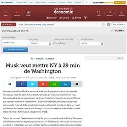Musk veut mettre NY à 29 min de Washington