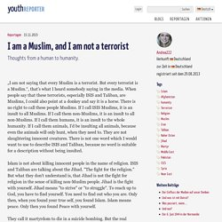 I am a Muslim, and I am not a terrorist - Youthreporter