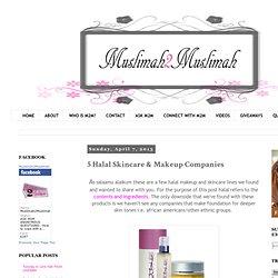 5 Halal Skincare & Makeup Companies