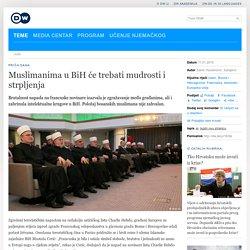 Muslimanima u BiH će trebati mudrosti i strpljenja
