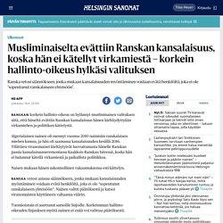 Musliminaiselta evättiin Ranskan kansalaisuus, koska hän ei kätellyt virkamiestä – korkein hallinto-oikeus hylkäsi valituksen - Ulkomaat