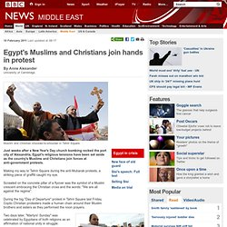 Egypt's Muslims and Christians join hands in protest
